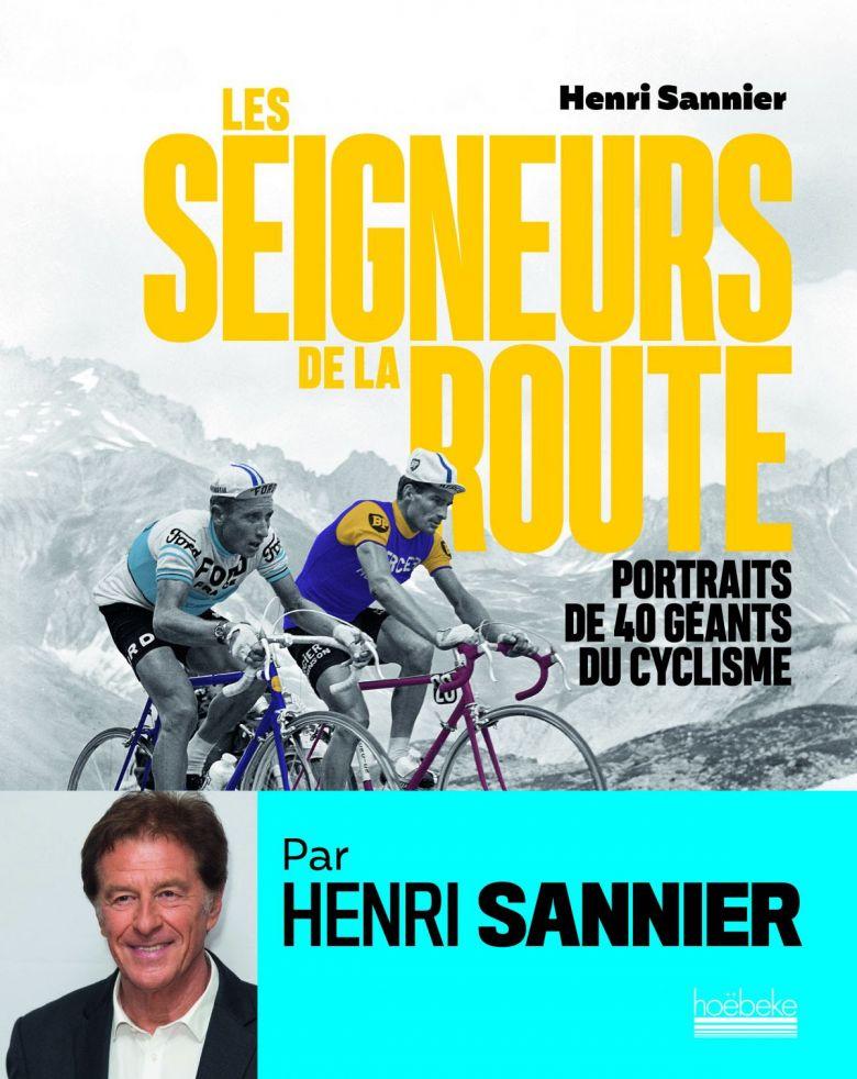 Tour de France - Un nouveau livre signé de la plume de Henri Sannier