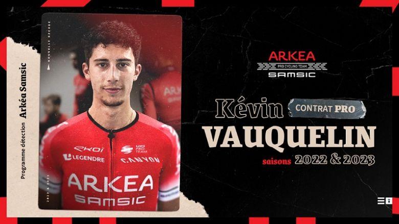 Transfert - Kévin Vauquelin va rejoindre le Team Arkéa-Samsic en 2022